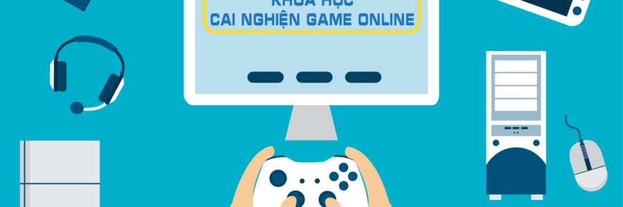 Cai nghiện Game Online