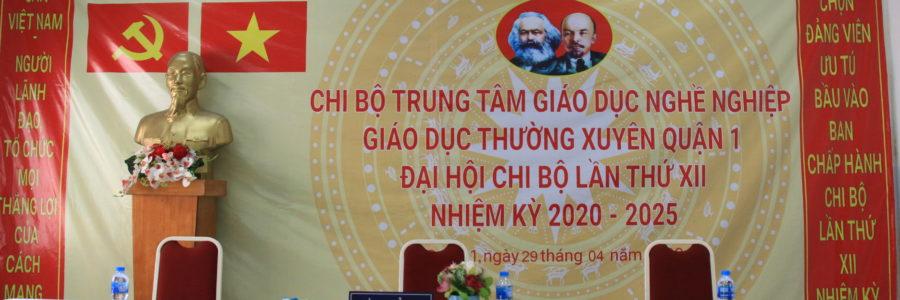ĐẠI HỘI CHI BỘ LẦN THỨ XII NHIỆM KỲ 2020 – 2025